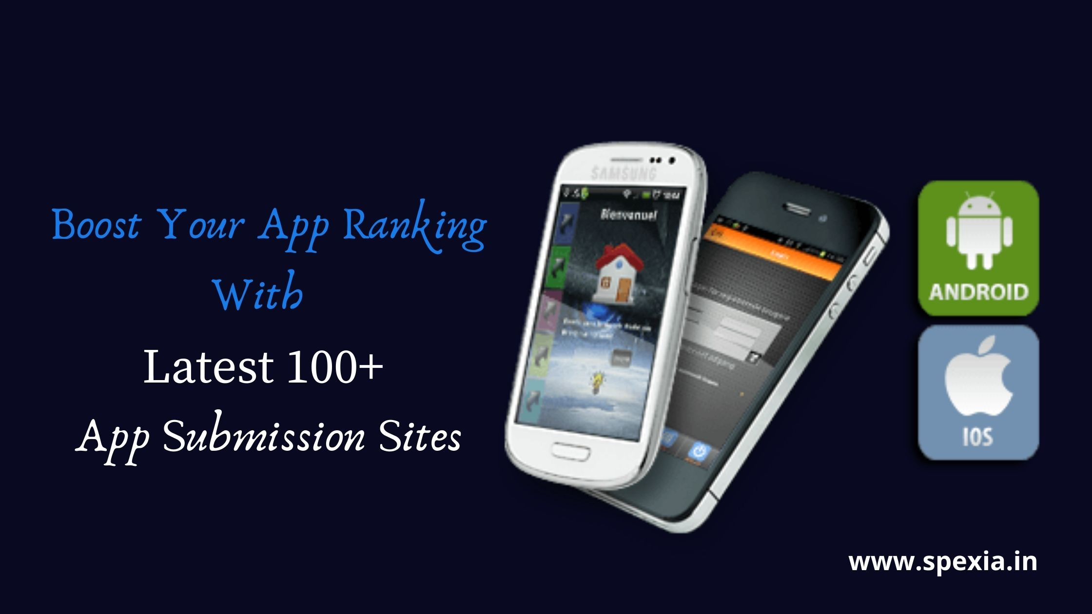 Latest 100+ App Submission Sites With DA/PA Score To Boost Your App Ranking